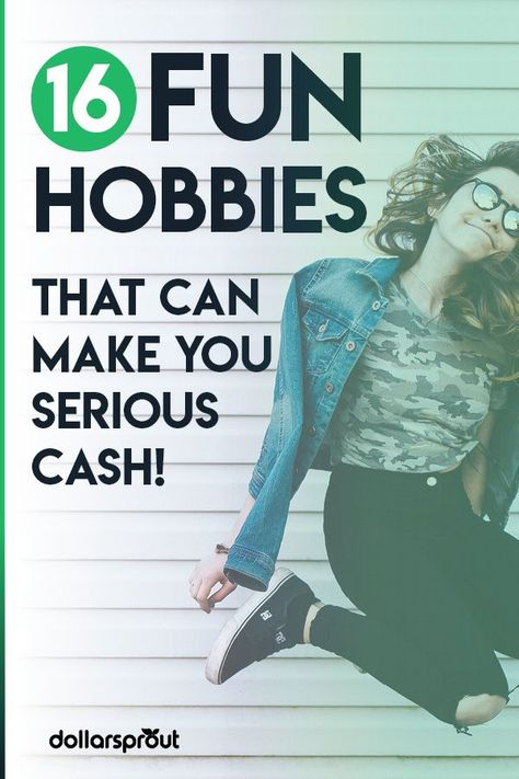 16 Lucrative Hobbies That Make Money for All Kinds of People. Start Now!