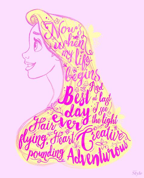 If you're a dreamer, this next typography is for you. Rapunzel always inspires us to chase after ourgoals and find the beauty in the everyday.