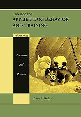 Handbook Of Applied Dog Behavior And Training Vol 3 Procedures