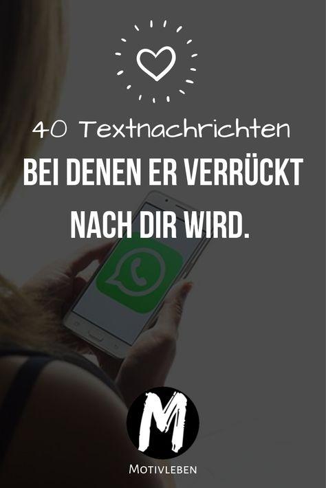 Hier findest du 40 Textnachrichten, bei denen er richtig verrückt nach dir wird und nur noch dich will! Plus Extra Vorlagen. #Nachricht #Schreiben #SMS #WhatsApp