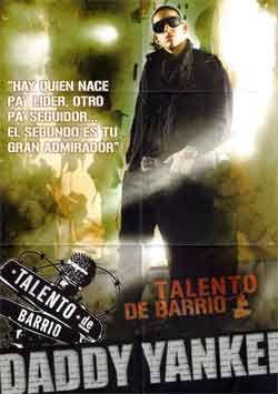 Pin De Nicole Avila En Movie Talento De Barrio Daddy Yankee Peliculas De Hip Hop Wisin Y Yandel