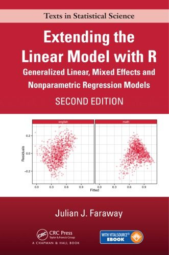 Book Cover Extending The Linear Model With R Generalized Linear Mixed Effects And Nonparametric Regression Models Regression Data Science Science
