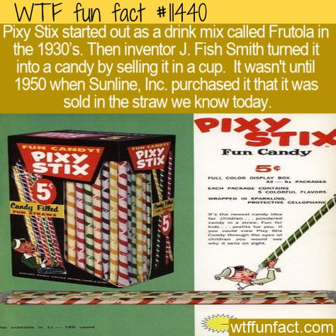 WTF Facts : funny, interesting  weird facts WTF Fun Fact - Frutola #wtf #funfact #wtffunfact 11440 #Food #Frutola #funnyfacts #History #J.FishSmith #PixyStix #randomfact #randomfacts #randomfunnyfact #Sunline #wtffunfact