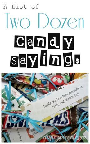 A list of two dozen candy sayings - DIY inspired Candy Sayings Gifts, Candy Quotes, Candy Bar Sayings For Teachers, Candy Bar Gifts, Sayings With Candy, Candy Bar Cards, Party Candy, Teacher Appreciation Gifts, Teacher Gifts