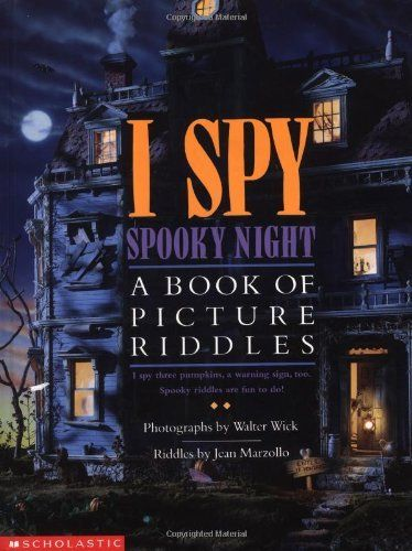 Download Pdf I Spy Spooky Night A Book Of Picture Riddles By Jean Marzollo Free Epub Mobi Ebooks I Spy Books Halloween Books For Kids Night Book