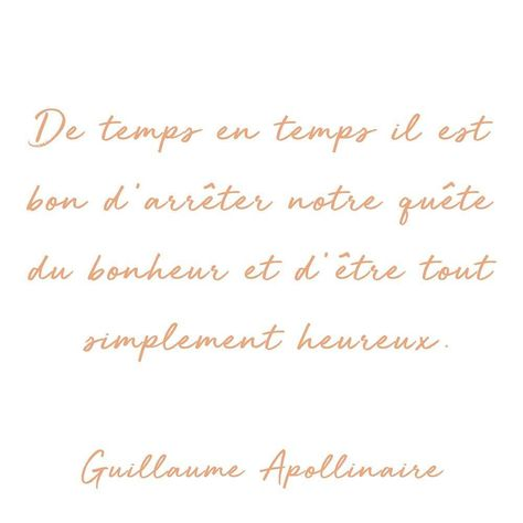 List Of Guillaume Apollinaire Quotes Ideas And Guillaume