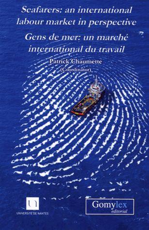 Seafarers An International Labour Market In Perspective Patrick Chaumette Universite De Nantes Perspective Nantes