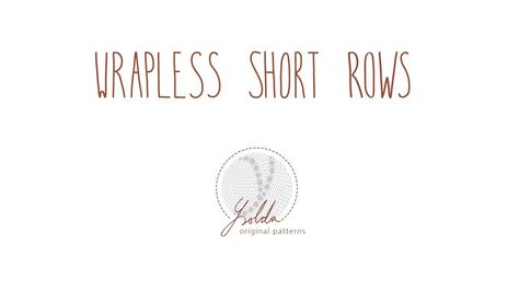 Wrapless short rows tutorial.