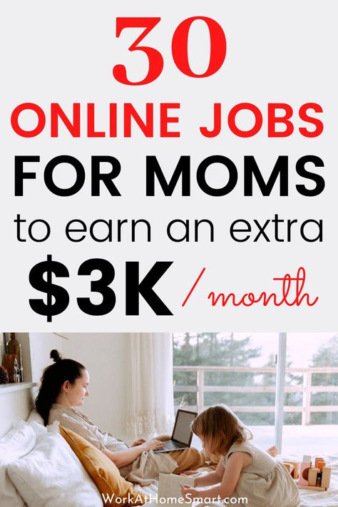 30 Legit Stay at Home Mom Jobs That Pay Well