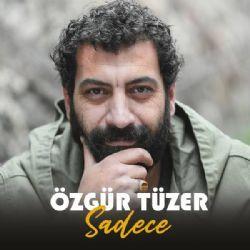 Ozgur Tuzer Sana Gelmek Istiyorum Mp3 Indir Ozgurtuzer Sanagelmekistiyorum Ogullar Yeni Muzik Muzik