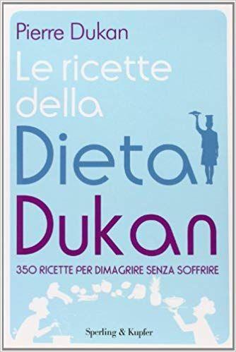 Libro dieta dukan da scaricare gratis