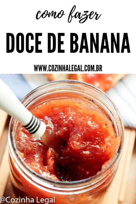 Doce de banana caseiro • Cozinha Legal