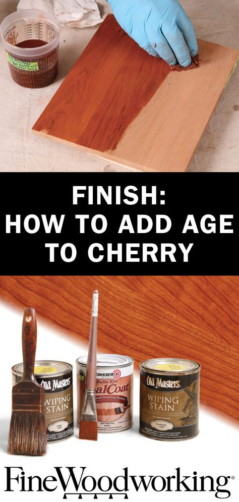 It S Not Difficult To Get The Aged Look Of Cherry Furniture Without Waiting Years For The Wood To Dar Cherry Wood Stain Staining Wood Wood Finishing Techniques