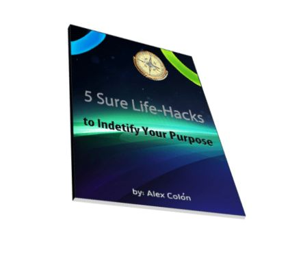 5 Sure Life Hacks to Identify Your Purpose