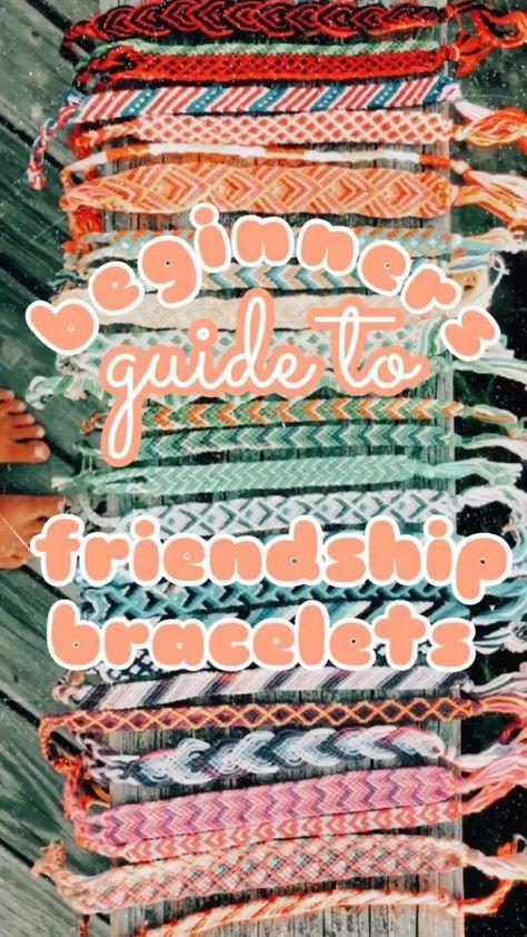 Best beginners guide to friendship bracelets!