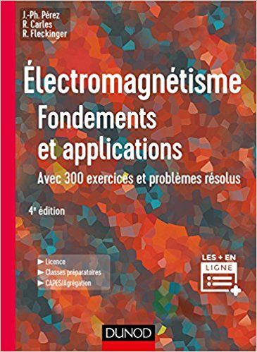 Electromagnetisme Fondements Et Applications 4e Ed