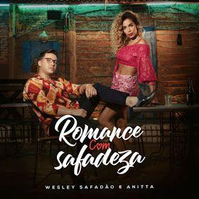 Wesley Safadao Anitta Romance Com Safadeza Single Com