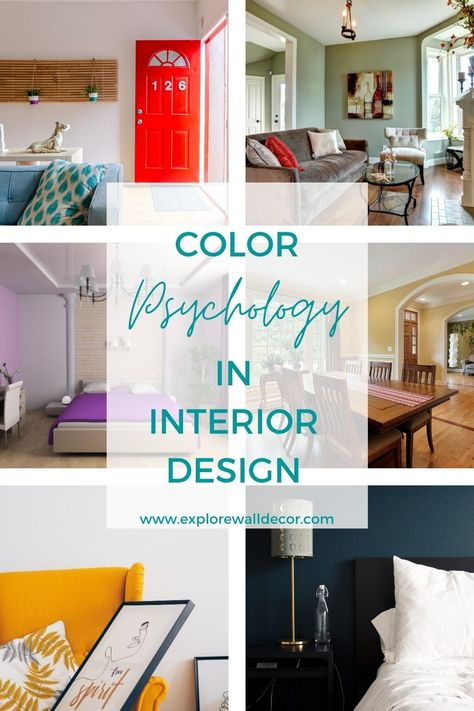 Color Psychology in Interior Design - Everything You Need to Know - Explore Wall Decor