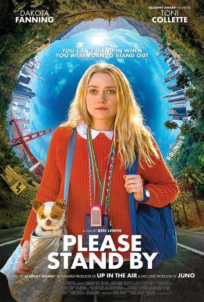 Please Stand By Poster Dakota Fanning New Movie Posters Dakota Fanning Style