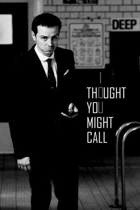 I thought you might call... *totally said in his voice*