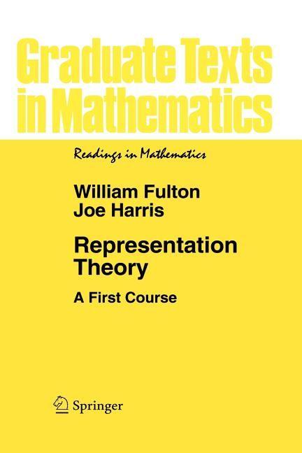 Representation Theory A First Course Edition 3 Paperback Walmart Com Read Theory Mathematics Lie Algebra