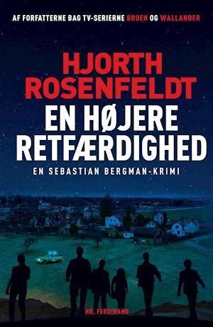 Fa En Hojere Retfaerdighed Af Hjorth Rosenfeldt Som Bog Pa Dansk 9788740044393 Retfaerdighed Boger Uppsala