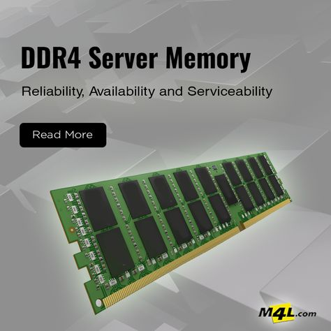 DDR4 Server Memory Reliability, Availability and Serviceability