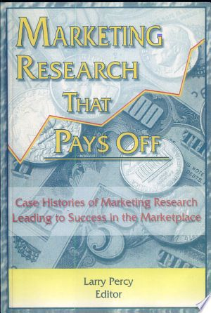 Download Marketing Research that Pays Off Books PDF Free