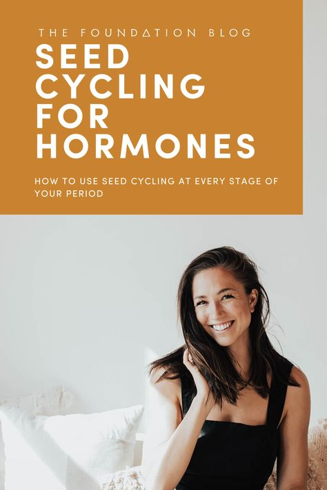 A quick breakdown of seed cycling for hormonal support during all stages of your cycle, plus my favorite smoothie recipes!