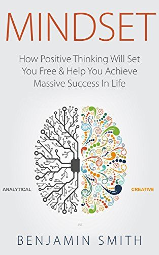 MINDSET: How Positive Thinking Will Set You Free & Help You Achieve Massive Success In Life (Mindset, Mindset Techniques, Positive Mindset, . Best Books To Read, Good Books, My Books, Book Club Books, Book Lists, Reading Lists, Self Development Books, Life Changing Books, Book Challenge