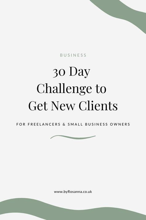 30 Day Challenge to Get New Clients!