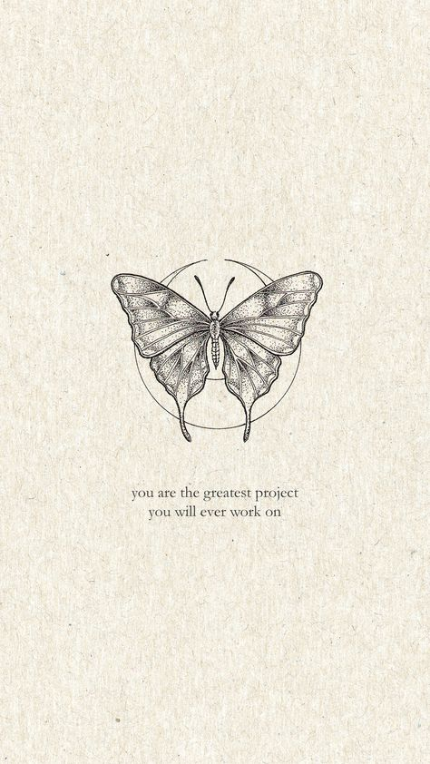 short quotes / inspiration quote / motivation quote / butterfly illustration / you are the greatest project you will ever work on / self love quote