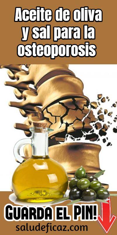 Aceite De Oliva Y Sal Para La Osteoporosis Con Imagenes