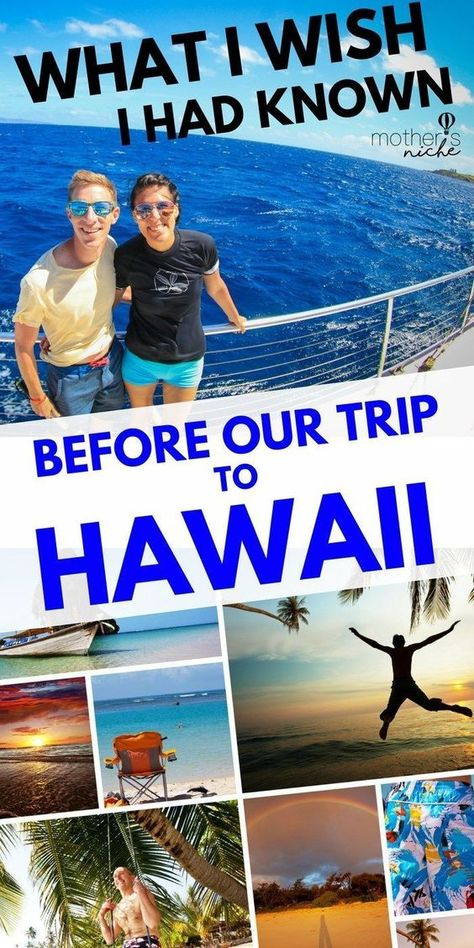 Hawaii Tips: What I Wish I Had Known Before Our Hawaii Vacation