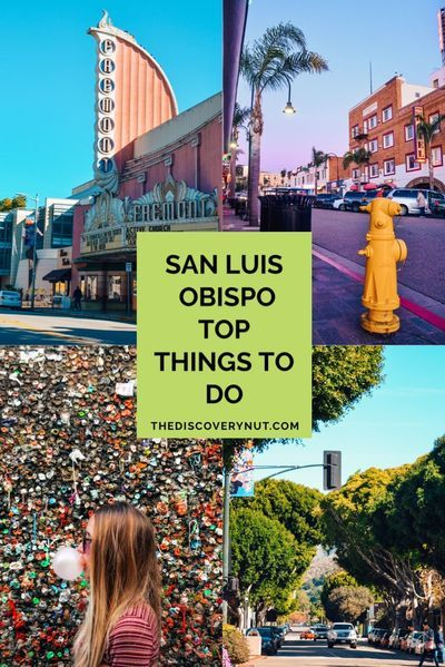 Fun things to do in San Luis Obispo | Your complete guide | The Discovery Nut