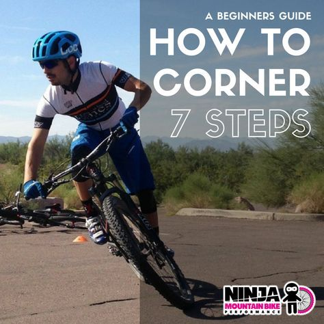 How To Corner Like A Pro 7 Steps Mountain Biking Mountain Bike Training Triathlon Bike