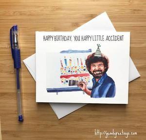 Bob Ross Birthday Card Funny Birthday Cards Bob Ross Birthday Birthday Cards For Her
