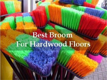 The 24 Best Brooms For Hardwood Floors 2020 Hardwood Floors