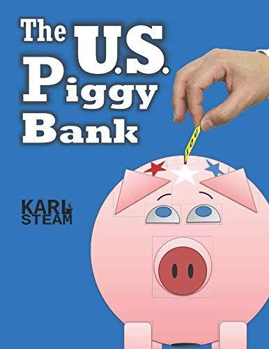 Book Review Of The U S Piggy Bank Piggy Bank Best Children Books Management Skills