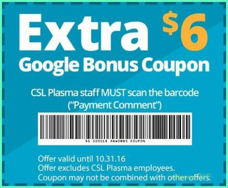 Plasma Donation Centers Csl Plasma Plasma Invoice Template Csl Plasma Coupons 2019 Coupons Plasma Print Coupons