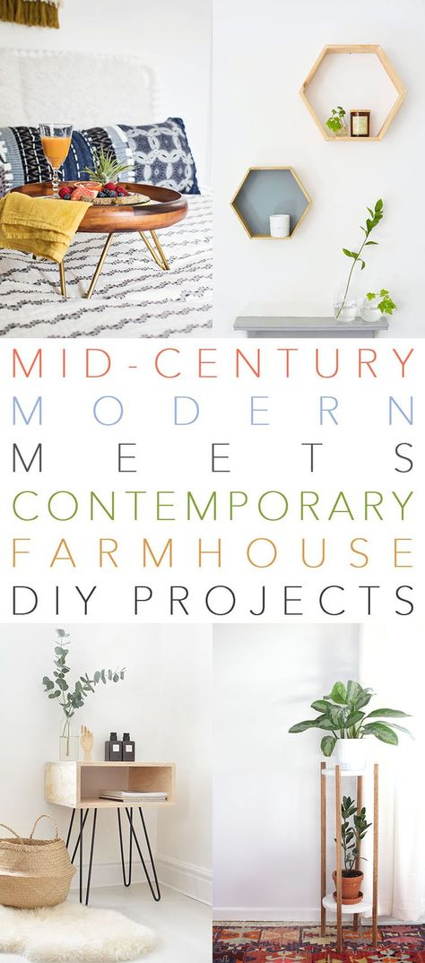 Mid Century Modern Meets Contemporary Farmhouse DIY Projects - The Cottage Market