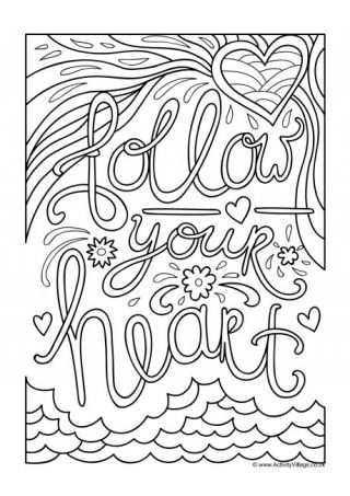 Follow Your Heart Colouring Page Heart Coloring Pages Coloring Pages Colouring Pages