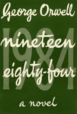 1984first Nineteen Eighty Four Wikipedia 1984 Book Nineteen Eighty Four George Orwell
