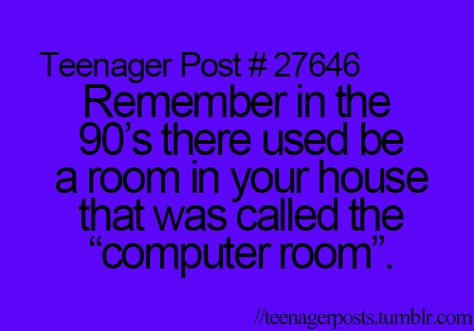 HA! Those were the days.