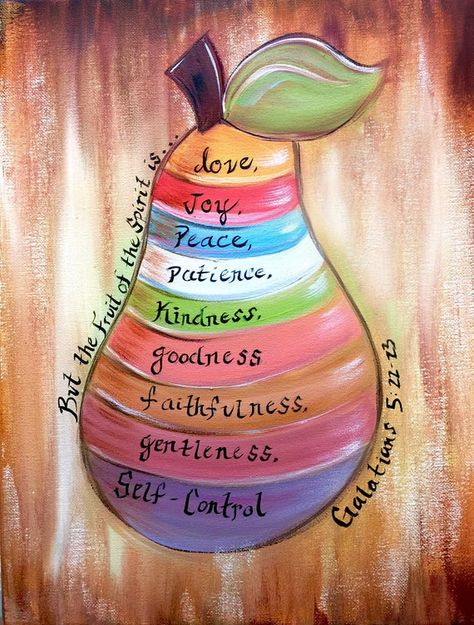But the Fruit of the Spirit is,... Love, Joy, Peace, Patience, Kindness, Goodness, Faithfulness, Gentleness, and Self-Control. Indeed it is!!! ***You have two different styles to choose from with this painting*** Option 1 : Cooler shades and defined fonts with a rustic brown background, soft reds,