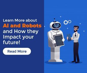 Learn More About Artificial Intelligence And Robotics And How They Will Impact Your Future Critical Thinking Distinguish Between Practical Advice