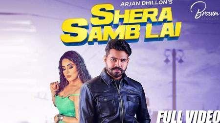 Shera Samb Lai Song Mp3 Download Arjan Dhillon Punjabi 2019 Mp3 Songs Emotional Songs New Hindi Songs