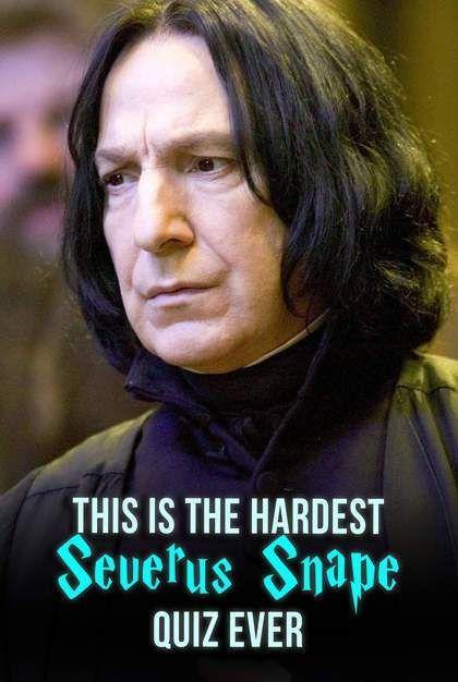 Hogwarts Quiz: This Is The Hardest Severus Snape Quiz Ever