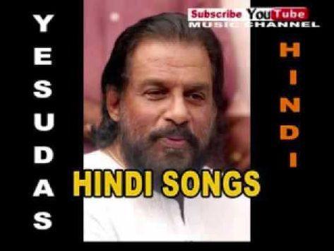 Yesudas Super Hit Hindi Songs Youtube Hindi Old Songs Songs Lata Mangeshkar Songs