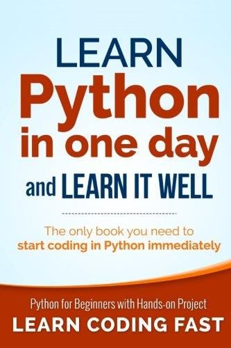 Learn Python In One Day And Learn It Well PDF | Programming